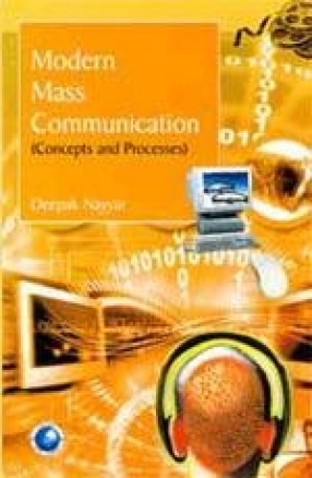 Modern Mass Communication: Concepts and Processes