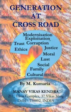 Generation at Cross Road (Virtues of Cultural Civilization )