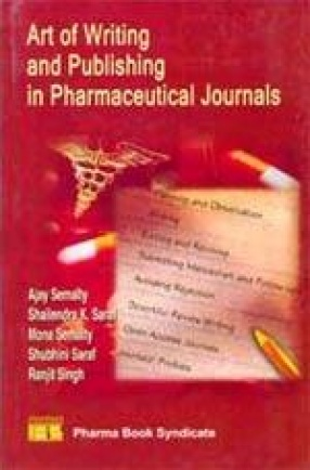 Art of Writing and Publishing in Pharmaceutical Journals