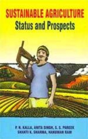 Sustainable Agriculture: Status and Prospects