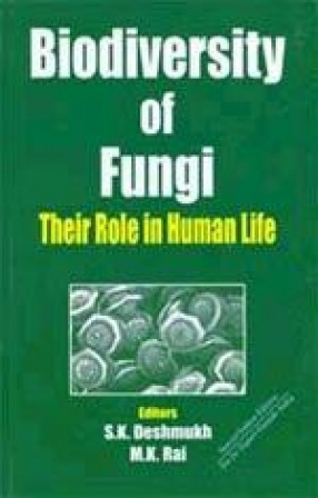 Biodiversity of Fungi: Their Role in Human Life