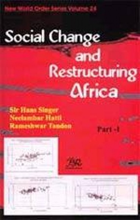 Social Change and Restructuring Africa (Volume 24, In 7 Parts)