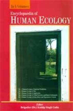 Encyclopaedia of Human Ecology: Human Ecology of Spiritual Traditions (In 5 Volumes)
