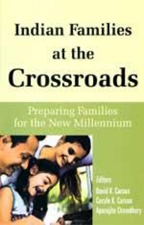 Indian Families at the Crossroads: Preparing Families for the New Millennium
