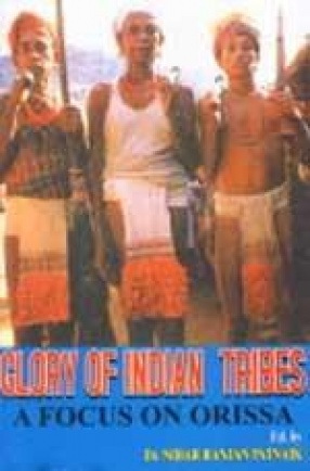 Glory of Indian Tribes: A Focus on Orissa