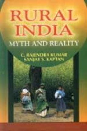 Rural India: Myth and Reality