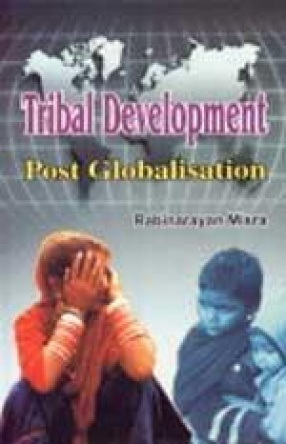 Tribal Development: Post Globalisation