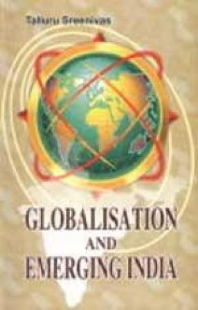 Globalisation and Emerging India