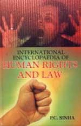 International Encyclopaedia of Human Rights and Law (In 3 Volumes)