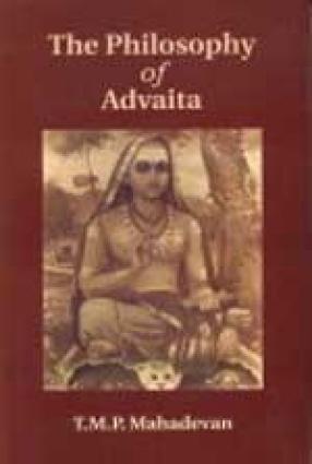 The Philosophy of Advaita