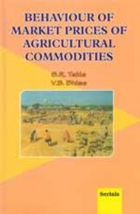 Behaviour of Market Prices of Agricultural Commodities
