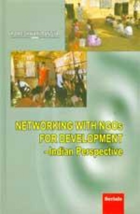 Networking With NGOs for Development: Indian Perspective