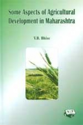 Some Aspects of Agricultural Development in Maharashtra