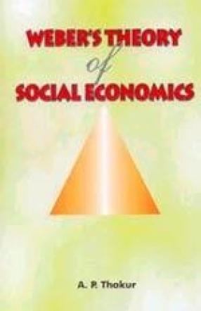 Weber's Theory o0f Social Economics