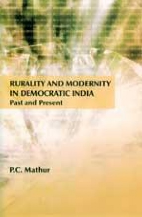 Rurality and Modernity in Democratic India: Past and Present