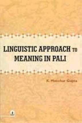 Linguistic Approach to Meaning in Pali