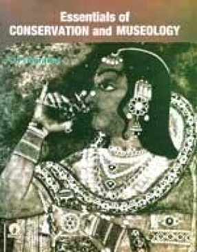 Essentials of Conservation and Museology