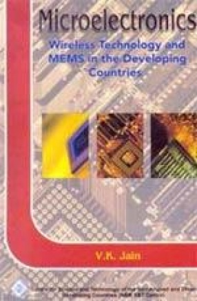 Microelectronics: Wireless Technology and MEMS in the Developing Countries