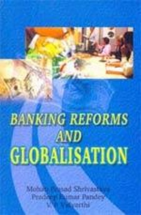 Banking Reforms and Globalisation