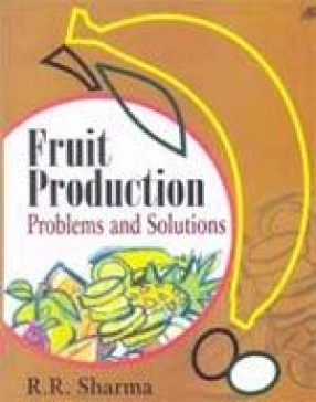 Fruit Production: Problem and Solutions