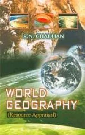 World Geography (Resource Appraisal)