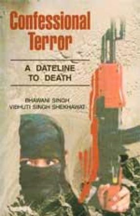 Confessional Terror: A Dateline to Delhi