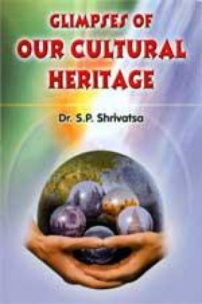 Glimpses of Our Cultural Heritage