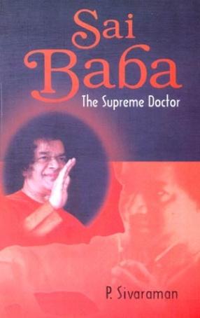 Sai Baba: The Supreme Doctor