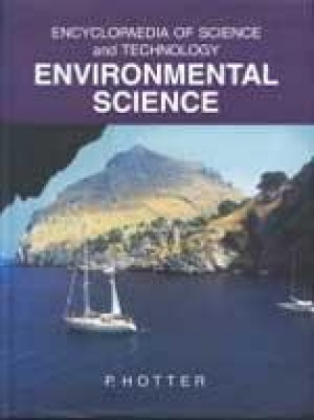 Encyclopaedia of Science and Technology: Environmental Science