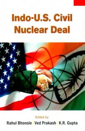 Indo-U.S. Civil Nuclear Deal (In 3 Volumes)