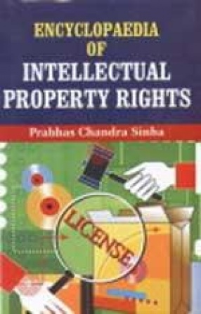Encyclopaedia of Intellectual Property Rights (In 3 Volumes)