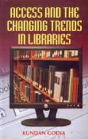 Access and the Changing Trends in Libraries
