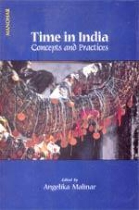 Time in India: Concepts and Practices