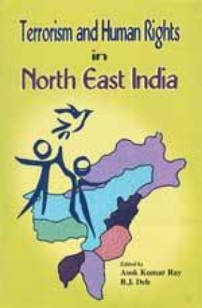 Terrorism and Human Rights in North East India