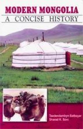 Modern Mongolia: A Concise History