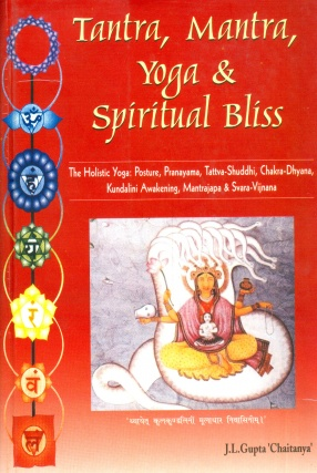 Tantra, Mantra, Yoga & Spiritual Bliss
