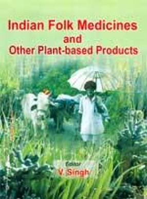 Indian Folk Medicines and other Plant-based Products
