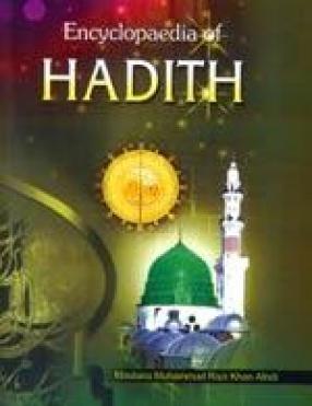 Encyclopaedia of Hadith (In 10 Volumes)