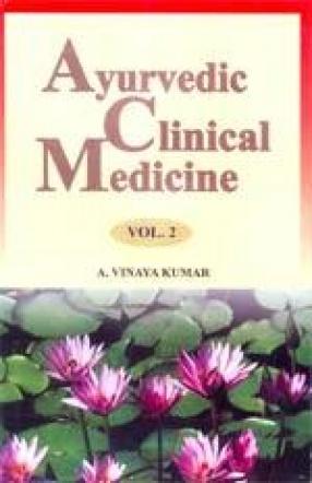 Ayurvedic Clinical Medicine (Volume 2)