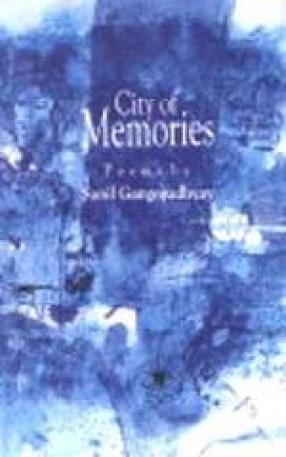 City of Memories: Selected Poems