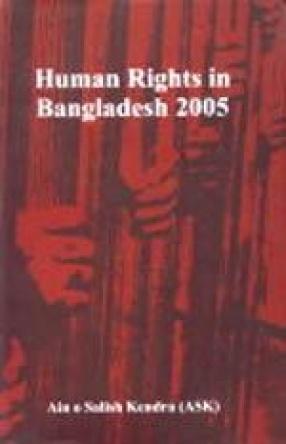 Human Rights in Bangladesh 2005