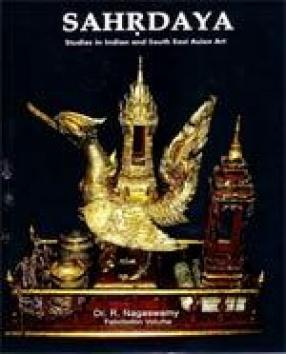 Sahrdaya: Studies in Indian and South East Asian Art
