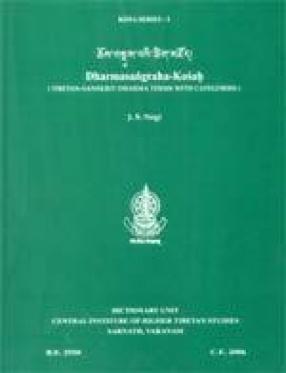 Dharmasangraha-Kosah: Tibetan-Sanskrit Dharma Terms with Categories