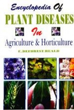 Encyclopedia of Plant Diseases in Agriculture and Horticulture (In 4 Volumes)