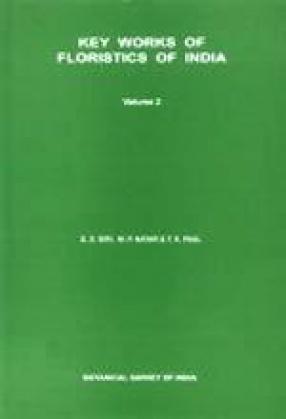 Key Works of Floristics of India (Volume II)
