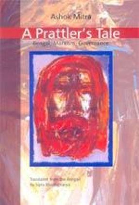 A Prattler's Tale: Bengal, Marxism, Governance