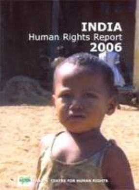 India Human Rights Report 2006