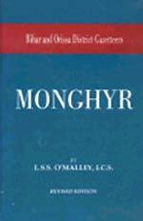 Bihar and Orissa District Gazetteers: Monghyr