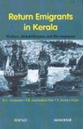 Return Emigrants in Kerala: Welfare, Rehabilitation and Development