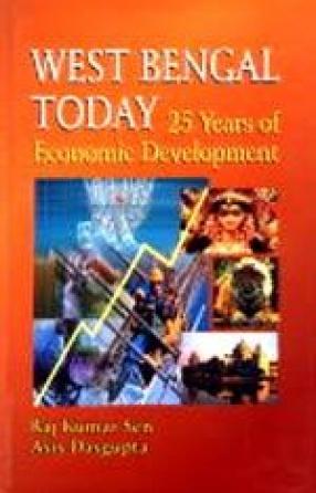 West Bengal Today: 25 Years of Economic Development
